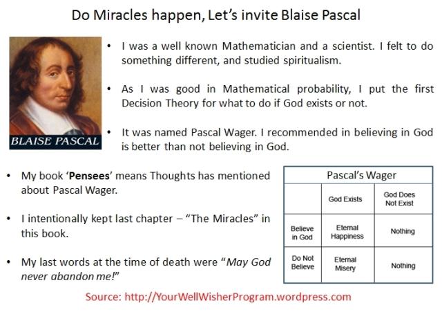Do Miracles happen, Let's invite Blaise Pascal